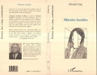 Michel Gay - Miroirs lucides.