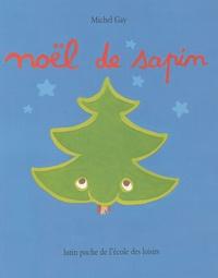 Michel Gay - Noël de sapin.
