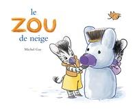 Michel Gay - Zou  : Le Zou de neige.