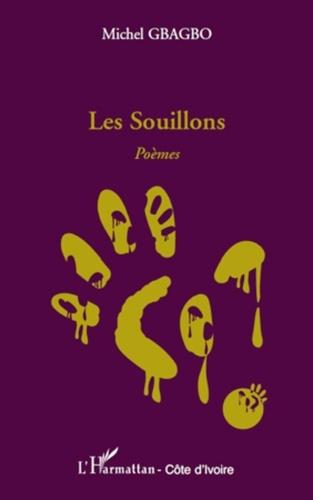 Michel Gbagbo - Les Souillons - Poèmes.