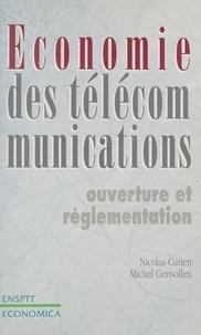 Michel Gensollen et Nicolas Curien - Economie des télécommunications - Ouverture et réglementation.