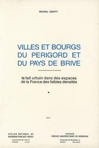Deedr.fr Villes et bourgs du Périgord et du pays de Brive : le fait urbain dans les espaces de la France des faibles densités. 2 volumes Image