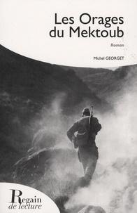 Michel Georget - Les orages du mektoub.