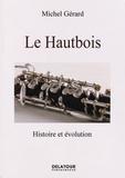 Michel Gérard - Le hautbois.