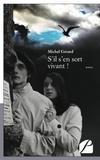 Michel Gérard - S'il s'en sort vivant !.
