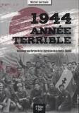 Michel Germain - 1944 année terrible - Hommage aux forces de la Libération de la Haute-Savoie.