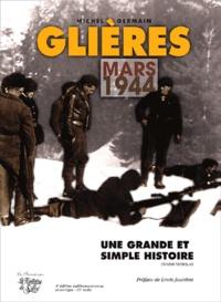 Michel Germain - Chronique de la Haute-Savoie pendant la Deuxième Guerre mondiale - Glières Mars 1944.