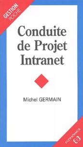 Michel Germain - Conduite de Projet Intranet.