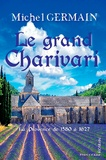 Michel Germain - le grand charivari.