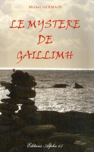 Michel Germain - Le mystère de Gaillimh.