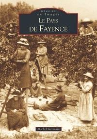 Michel Germain - Le pays de Fayence.