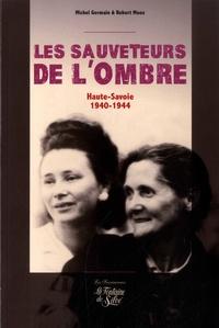 Michel Germain - Les sauveteurs de l'ombre - Ils ont sauvé les Juifs (Haute-Savoie 1940-1944).