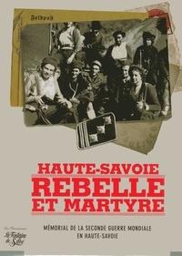 Michel Germain - Mémorial de la Seconde Guerre mondiale en Haute Savoie - 1939-1945.
