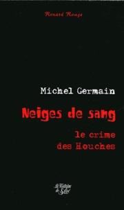 Michel Germain - Neiges de sang.