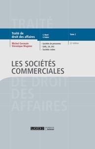 Michel Germain et Véronique Magnier - Traité de droit des affaires - Tome 2, Les sociétés commerciales.