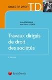 Michel Germain et Jean-Pierre Legros - Travaux dirigés de droit des sociétés.