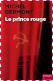 Michel Germont - Policier  : Le prince rouge.