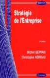 Michel Gervais et Christophe Herriau - Stratégie de l'entreprise.