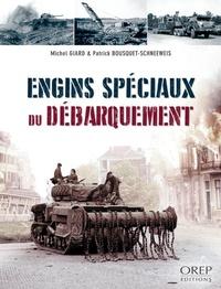 Michel Giard - Engins spéciaux du débarquement.