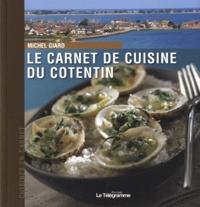 Michel Giard - Le carnet de cuisine du Cotentin.