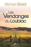Michel Giard - Les vendanges du Loubiac.