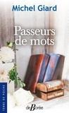Michel Giard - Passeurs de mots.
