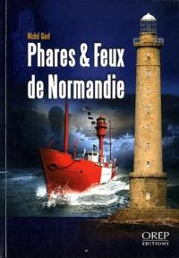 Michel Giard - Phares & feux de Normandie.