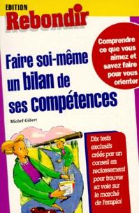 Michel Gibert - Faire soi-même un bilan de ses compétences.