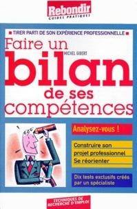 Michel Gibert - Faire un bilan de ses compétences.