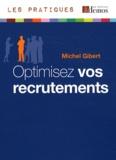 Michel Gibert - Optimisez vos recrutements.