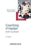 Michel Giffard et Michel Moral - Coaching d'équipe - 3e édition - Outils et pratiques.