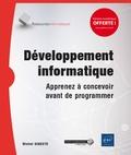 Michel Gineste - Développement informatique - Apprenez à concevoir avant de programmer.