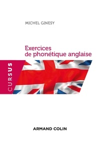 Michel Ginésy - Exercices de phonétique anglaise.