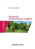 Michel Ginésy - Mémento de phonétique anglaise - Avec exercices corrigés.