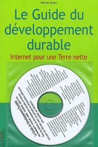 Michel Giran - Le guide du développement durable - Internet pour une Terre nette. 1 Cédérom