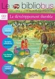Michel Girin et Blandine Pluchet - Le Bibliobus n° 29 CE2 - Le développement durable.