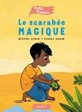Michel Girin et Peggy Adam - Le scarabée magique.