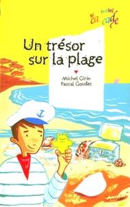 Michel Girin et Pascal Goudet - Un trésor sur la plage.