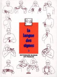 Michel Girod et Agnès Vourc'h - La langue des signes - Tome 2, Dictionnaire bilingue français-langue des signes, Les mots en mains.