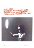 Michel Giroud - Le musée des muses amusées (MMAM) de l'Imperium Asinum Magnificum (IAM) selon les principes de la poésie totalement totale (PTT) in Alpina. 1 DVD + 1 CD audio