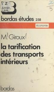 Michel Giroux et Alain Bienaymé - La tarification des transports intérieurs.