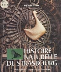Michel Gissy - Histoire naturelle de Strasbourg.