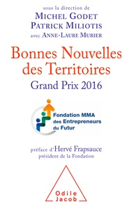 Michel Godet et Patrick Miliotis - Bonnes Nouvelles des Territoires - Grand Prix 2016.