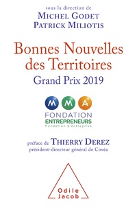 Michel Godet et Patrick Miliotis - Bonnes nouvelles des Territoires GRAND PRIX 2019.