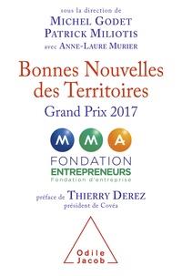 Michel Godet et Patrick Miliotis - Bonnes nouvelles des territoires - Grand Prix 2017.