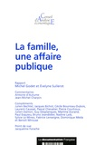 Michel Godet et Evelyne Sullerot - La famille, une affaire publique.