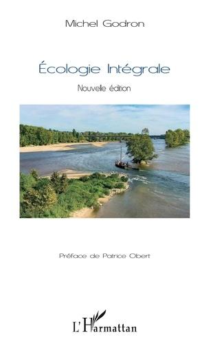 Michel Godron - Ecologie intégrale.