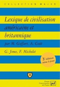 Michel Goffart et Alain Guët - Lexique de civilisation américaine et britannique.