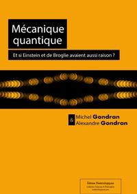 Mécanique quantique - Et si Einstein et de Broglie avaient aussi raison ?.pdf