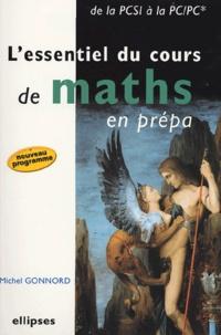 Lessentiel du cours de maths en prépa - De la PCSI à la PC/PC*.pdf